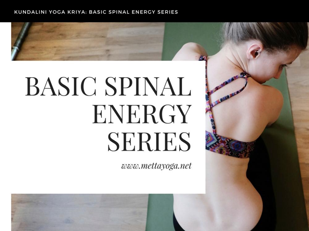 kundalini yoga, spine, energy, Basic Spinal Energy Series, mettayoga, kriya, kundaliniyoga